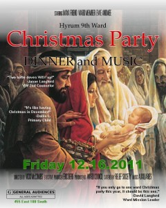 Hyrum 9th Ward Christmas Party on12-16-2011 at 7PM Dinner and Music